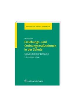 Abbildung von Böhm | Erziehungs- und Ordnungsmaßnahmen in der Schule | überarbeitet | 2008 | Schulrechtlicher Leitfaden