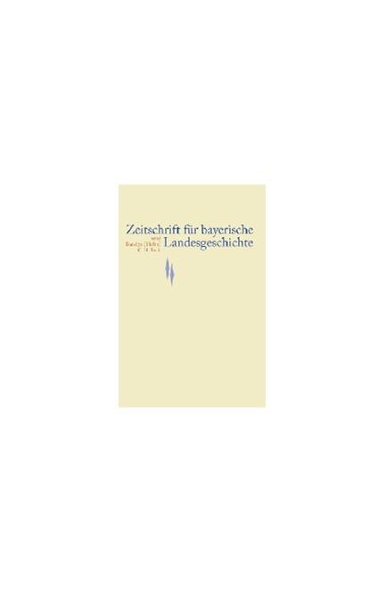 Cover: , Zeitschrift für bayerische Landesgeschichte Band 72 Heft 3/2009