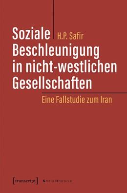 Abbildung von Safir | Soziale Beschleunigung in nicht-westlichen Gesellschaften | 1. Auflage | 2019 | beck-shop.de