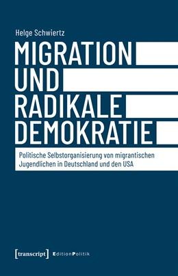 Abbildung von Schwiertz   Migration und radikale Demokratie   2019   Politische Selbstorganisierung...