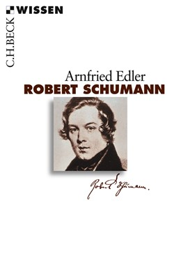 Abbildung von Edler, Arnfried | Robert Schumann | 2009 | 2474