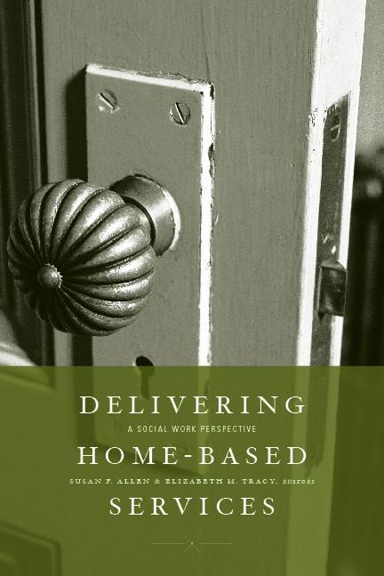 Abbildung von Allen / Tracy | Delivering Home-Based Services | 2009