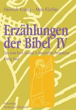 Abbildung von Krauss / Küchler   Erzählungen der Bibel IV   2008   Das erste Buch Samuel in liter...