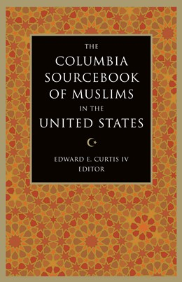 Abbildung von Curtis IV | The Columbia Sourcebook of Muslims in the United States | 2007