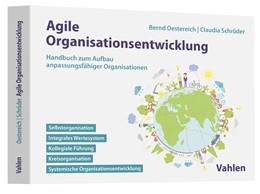Abbildung von Oestereich / Schröder | Agile Organisationsentwicklung | 2020 | Handbuch zum Aufbau anpassungs...