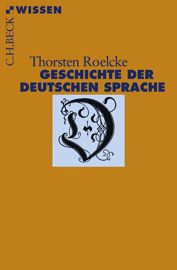 Geschichte der deutschen Sprache | Roelcke, Thorsten, 2009 | Buch (Cover)