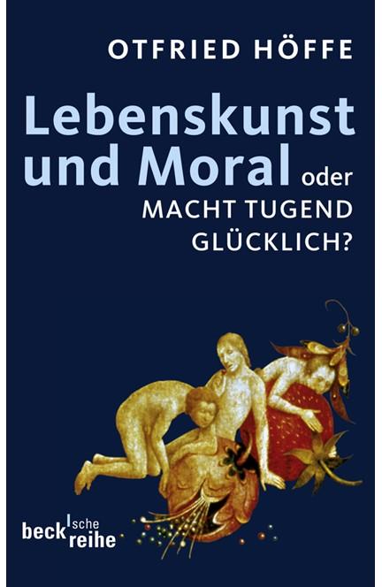 Cover: Otfried Höffe, Lebenskunst und Moral