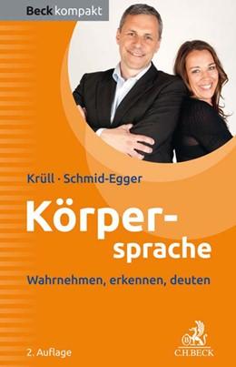 Abbildung von Krüll / Schmid-Egger   Körpersprache   2. Auflage   2019   beck-shop.de