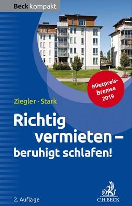 Abbildung von Ziegler / Stark   Richtig vermieten - beruhigt schlafen!   2. Auflage   2019