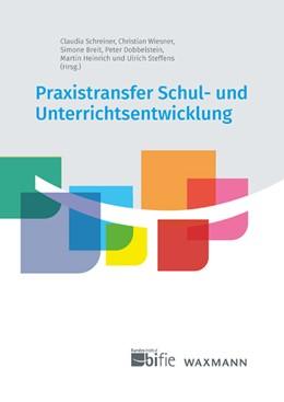 Abbildung von Schreiner / Wiesner / Breit / Dobbelstein / Heinrich / Steffens   Praxistransfer Schul- und Unterrichtsentwicklung   2019