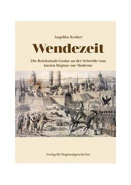 Abbildung von Kroker   Wendezeit   1. Auflage   2019   beck-shop.de