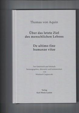 Abbildung von Czapiewski | Thomas von Aquin: Über das letzte Ziel des menschlichen Lebens | 1. Auflage | 2019 | beck-shop.de