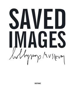 Abbildung von Saved Images | 2019 | (Deutsch / Englisch)