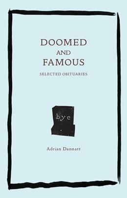 Abbildung von Dannatt | Doomed and Famous | 1. Auflage | 2021 | beck-shop.de
