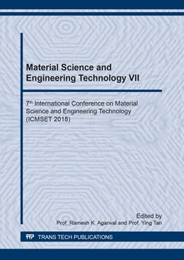 Abbildung von Agarwal / Tan | Material Science and Engineering Technology VII | 2019 | 7th International Conference o... | Volume 950
