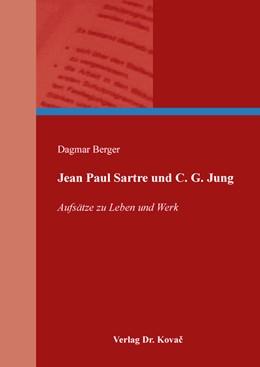Abbildung von Berger | Jean Paul Sartre und C. G. Jung | 2019 | Aufsätze zu Leben und Werk | 154
