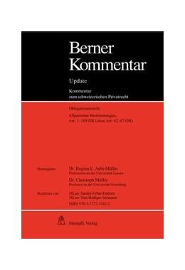 Abbildung von Aebi-Müller / Müller | Berner Kommentar Update - Art. 1-109 OR, Grundwerk, Allgemeine Bestimmungen (ohne Art. 62-67 OR) inkl. 9. Ergänzungslieferungen | 1. Auflage | 2021 | beck-shop.de