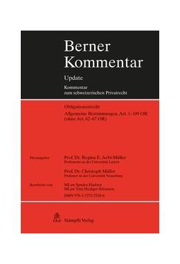 Abbildung von Aebi-Müller / Müller | Berner Kommentar / Allgemeine Bestimmungen, Art. 1-109 OR (ohne Art. 62-67 OR), 8. Ergänzungslieferung | 1. Auflage | 2019 | beck-shop.de