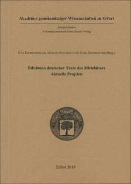 Abbildung von Rothenberger / Schubert | Editionen deutscher Texte des Mittelalters - aktuelle Projekte | 1. Auflage | 2019 | beck-shop.de
