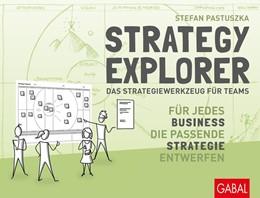 Abbildung von Pastuszka | Strategy Explorer – das Strategiewerkzeug für Teams | 1. Auflage | 2019 | beck-shop.de