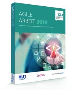 Abbildung von Agile Arbeit 2019 | 2019 | Organisation, Führung und Arbe...