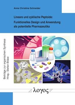 Abbildung von Schneider   Lineare und zyklische Peptoide   2019   Funktionelles Design und Anwen...   78