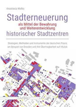 Abbildung von Malko | Stadterneuerung als Mittel der Bewahrung und Weiterentwicklung historischer Stadtzentren | 1. Auflage | 2019 | beck-shop.de