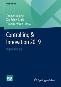 Abbildung von Kümpel / Schlenkrich   Controlling & Innovation 2019   1. Auflage   2019   beck-shop.de