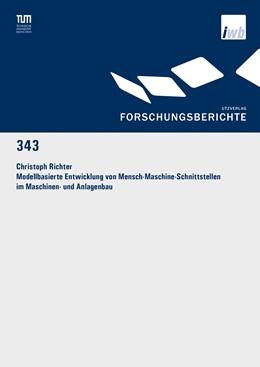 Abbildung von Richter | Modellbasierte Entwicklung von Mensch-Maschine-Schnittstellen im Maschinen- und Anlagenbau | 2019