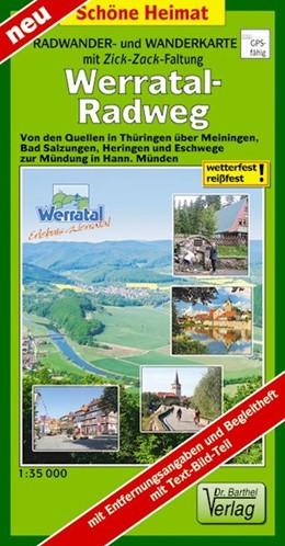 Abbildung von Werratal-Radweg 1:35 000 Radwanderkarte mit Zick-Zack-Faltung   Neuauflage LZ bis 2025   2019   Von den Quellen in Thüringen ü...