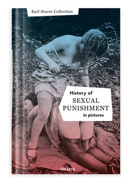 Abbildung von History of S:e:xual Punishment - in pictures (English Edition) | 2019