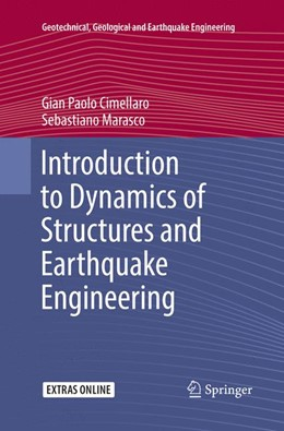 Abbildung von Cimellaro / Marasco | Introduction to Dynamics of Structures and Earthquake Engineering | Softcover reprint of the original 1st ed. 2018 | 2018 | 45