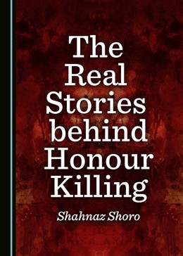 Abbildung von The Real Stories behind Honour Killing | 1. Auflage | 2019 | beck-shop.de