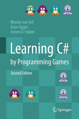 Abbildung von van Toll / Egges / Fokker   Learning C# by Programming Games   2nd ed. 2019   2019