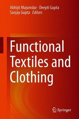 Abbildung von Majumdar / Gupta | Functional Textiles and Clothing | 1. Auflage | 2019 | beck-shop.de