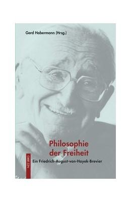 Abbildung von Habermann | Philosophie der Freiheit | 6. Auflage | 2019 | beck-shop.de