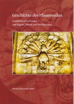 Abbildung von Hahn | Geschichte des Pfauenvolkes | 1. Auflage | 2019 | beck-shop.de