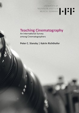 Abbildung von Slansky / Richthofer | Teaching Cinematography | 1. Auflage | 2019 | beck-shop.de