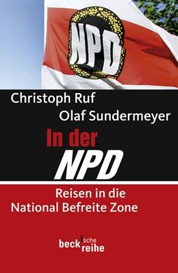Abbildung von Ruf, Christoph / Sundermeyer, Olaf | In der NPD | 2009 | Reisen in die National Befreit... | 1900