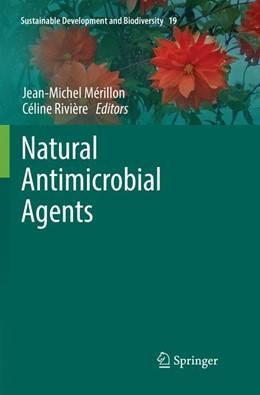 Abbildung von Mérillon / Riviere | Natural Antimicrobial Agents | Softcover reprint of the original 1st ed. 2018 | 2019 | 19