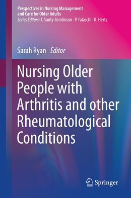 Abbildung von Ryan | Nursing Older People with Arthritis and other Rheumatological Conditions | 1st ed. 2020 | 2020