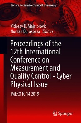 Abbildung von Majstorovic / Durakbasa | Proceedings of the 12th International Conference on Measurement and Quality Control - Cyber Physical Issue | 1. Auflage | 2019 | beck-shop.de
