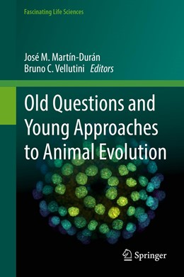 Abbildung von Martín-Durán / Vellutini | Old Questions and Young Approaches to Animal Evolution | 1st ed. 2019 | 2019