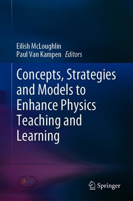 Abbildung von McLoughlin / Van Kampen | Concepts, Strategies and Models to Enhance Physics Teaching and Learning | 1st ed. 2019 | 2019