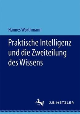 Abbildung von Worthmann | Praktische Intelligenz und die Zweiteilung des Wissens | 2019