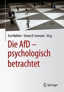 Abbildung von Walther / Isemann | Die AfD – psychologisch betrachtet | 1. Auflage | 2019 | beck-shop.de