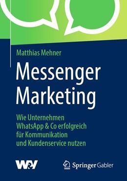 Abbildung von Mehner   Messenger Marketing   2019   Wie Unternehmen WhatsApp & Co ...