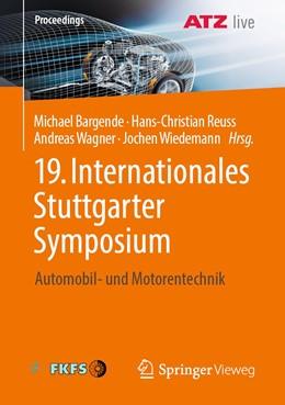 Abbildung von Bargende / Reuss / Wagner / Wiedemann | 19. Internationales Stuttgarter Symposium | 2019 | Automobil- und Motorentechnik