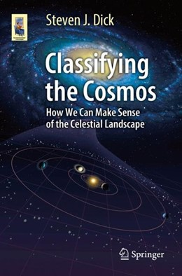 Abbildung von Dick | Classifying the Cosmos | 2019 | How We Can Make Sense of the C...