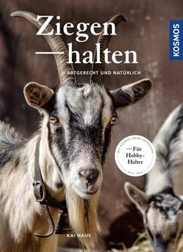 Abbildung von Haus | Ziegen halten | 1. Auflage | 2019 | beck-shop.de